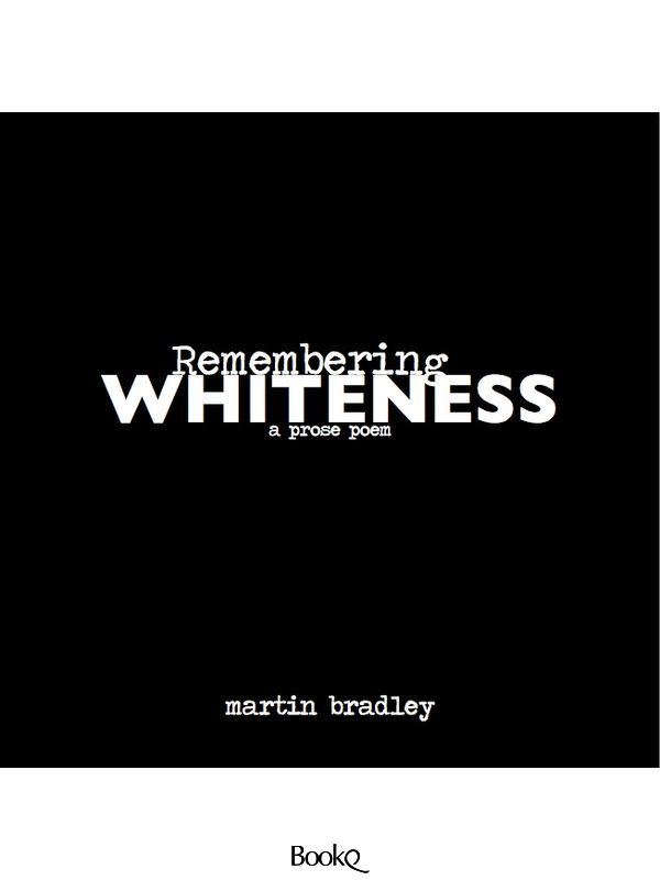 Remembering Whiteness
